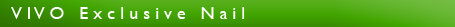 VIVO-Exclusive-Nail